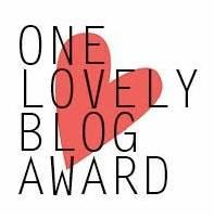 """One Lovely Blog Award"""